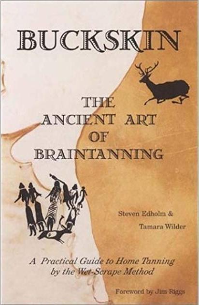Kniha Buckskin, the ancient art of braintanning.